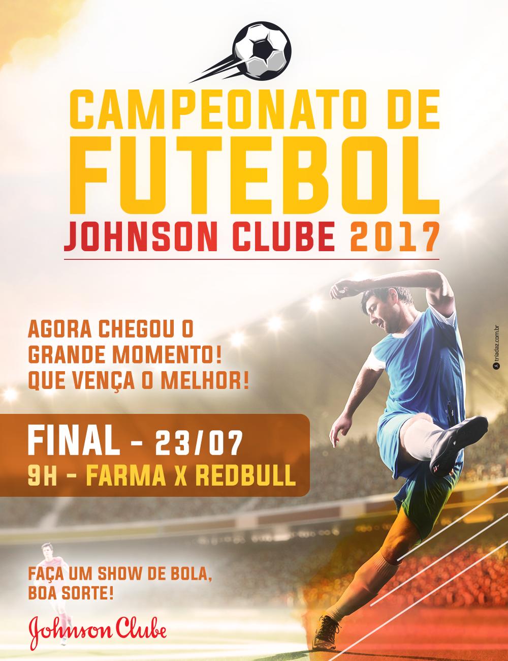 RUFEM OS TAMBORES: CHEGOU A GRANDE FINAL DO CAMPEONATO DE FUTEBOL 2017 DO JOHNSON CLUBE!