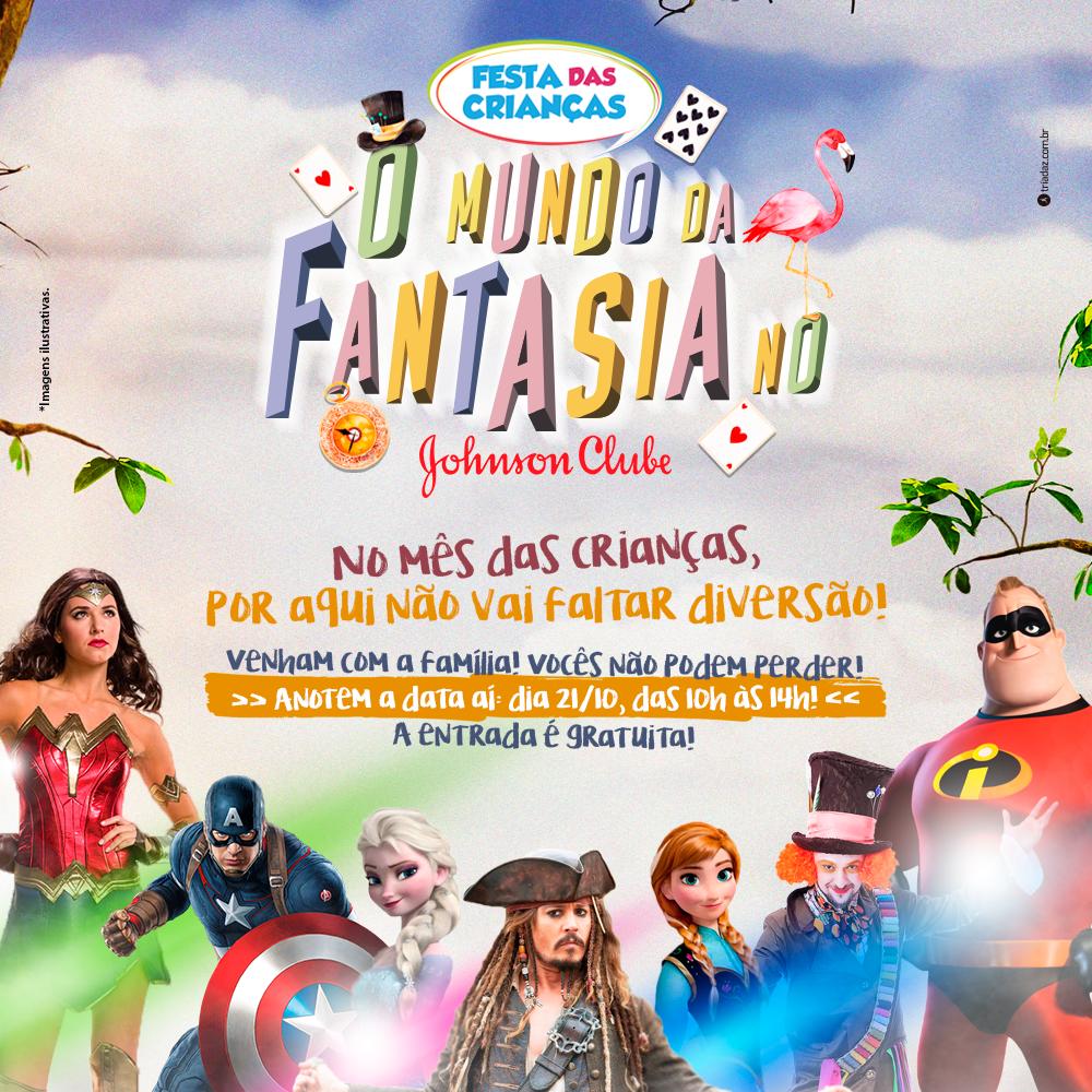 Uma das festas mais esperadas do ano chegou! Venha se divertir no Mundo da Fantasia!